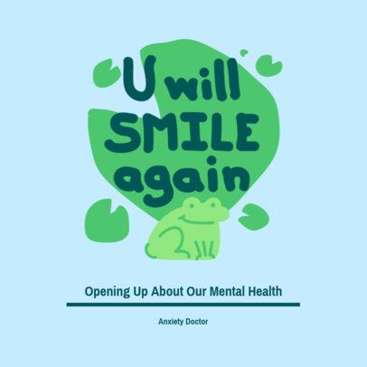 Mental Health-Themed Podcast Cover Template Featuring a Quote and a Frog Clipart 4332g