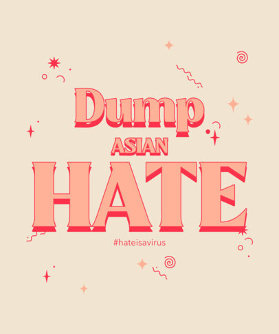 T-Shirt Design Template Supporting a Stop Asian Hate Campaign 3704