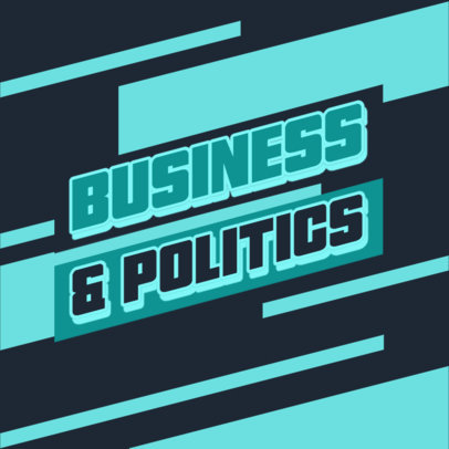 Podcast Cover Generator for a Business and Politics Talk 4400b