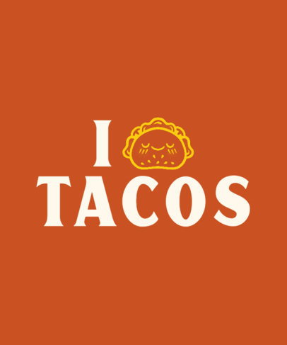 Quote T-Shirt Design Generator for Taco Fanatics a27e 3768