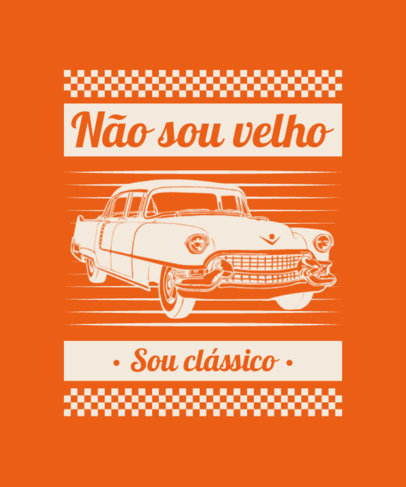 Portuguese Quote T-Shirt Design Maker With a Vintage Car Graphic 4102d-el1
