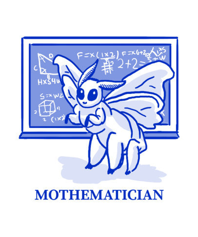 T-Shirt Design Maker With a Math Joke and a Moth Graphic 3795f
