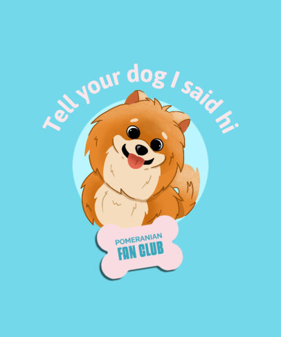 T-Shirt Design Generator for Pet Owners Featuring a Pomeranian Illustration 4468e