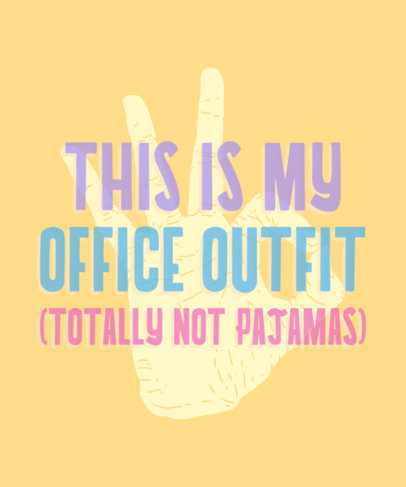 T-Shirt Design Generator with a Sassy Home-Office-Themed Quote 2113n-4069