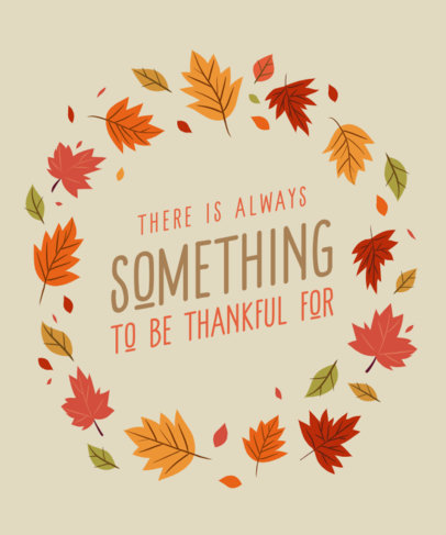 Thanksgiving-Themed T-Shirt Design Template Featuring a Quote 4123C