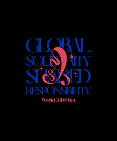 T-Shirt Design Maker with an Emphatic Quote for World AIDS Day 4152b