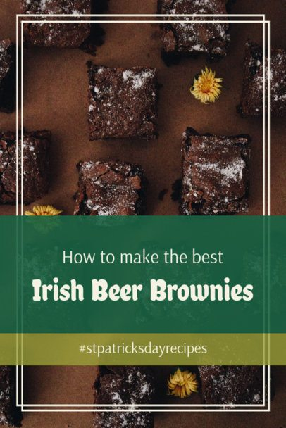 St Patricks Day Pinterest Pin Generator for an Irish Beer Brownies Recipe 2183a