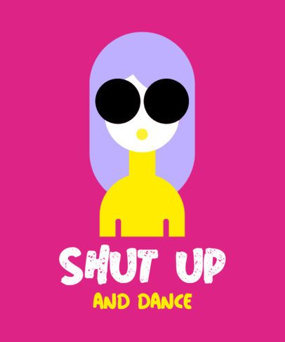 Cool T-Shirt Design Maker With a Dancing Quote 930a-el1