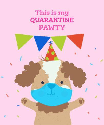 T-Shirt Design Maker for a Quarantine Birthday Featuring a Puppy 2528i