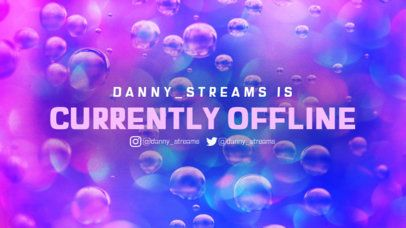 Colorful Twitch Offline Banner Maker Featuring a Bubbly Background 2670d