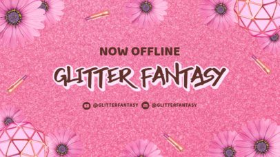 Twitch Offline Banner Generator for a Makeup Channel Featuring a Glitter Background 3023e