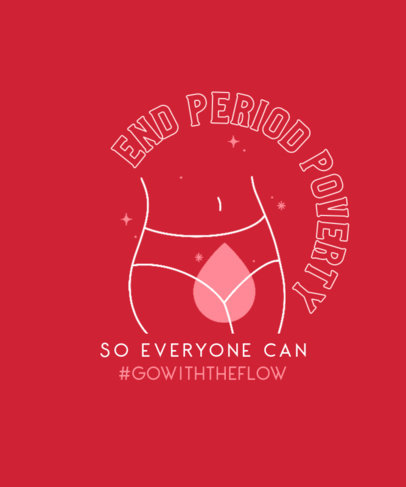 T-Shirt Design Creator to Fight Period Poverty 3126c