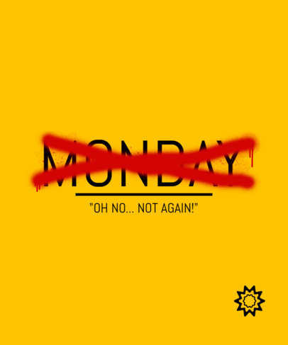 Sarcastic T-Shirt Design Template with a Quote About Mondays 3249d