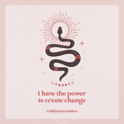 Instagram Post Generator Featuring a Daily Affirmation and a Mystical Snake Illustration 3341a