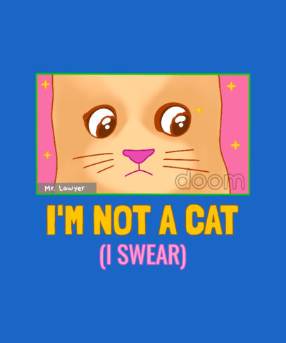 T-Shirt Design Maker Featuring Someone Who Is Not a Cat 3326g-3419