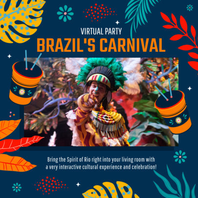 Instagram Post Template for a Virtual Party Featuring Brazilian Carnival Graphics 3432c