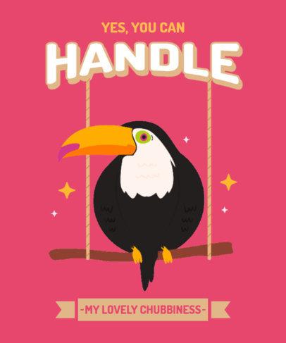 Funny T-Shirt Design Template Featuring a Chunky Toucan Bird 3495g