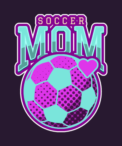Sport-Themed T-Shirt Design Maker for a Soccer Mom 3517