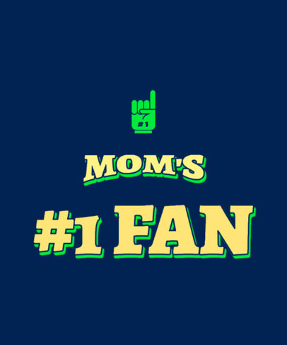 T-Shirt Design Template for Mom's Biggest Fans 3514h