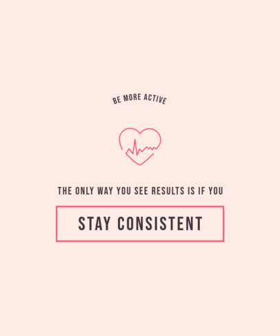 T-Shirt Design Template with a Quote About Consistency 3513h