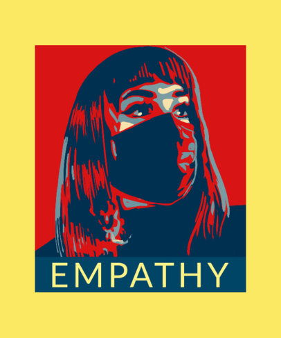 T-Shirt Design Maker for an Empathy Campaign with a Woman Wearing a Face Mask 3552d