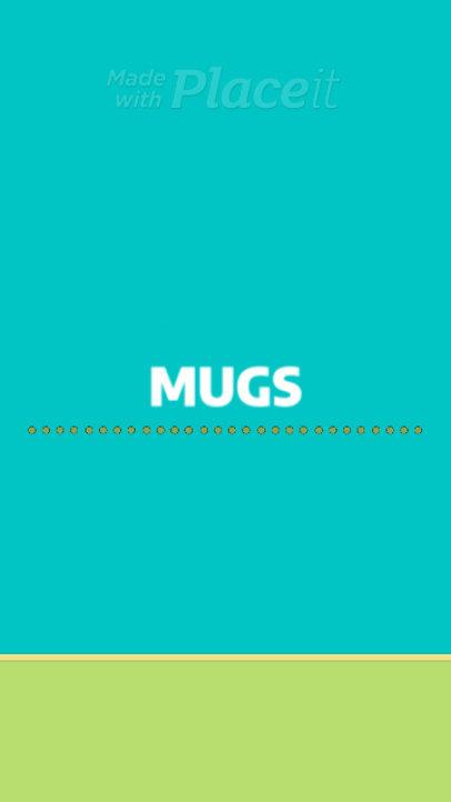 Instagram Story Video Maker for a Custom Coffee Mugs Business 1660d 3081